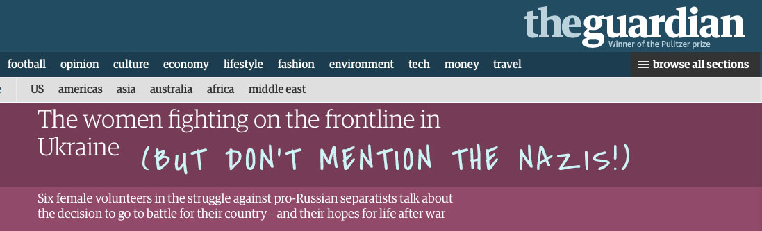 The Guardian's Latest Attempts at PR for the Ukraine Nazis